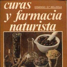 Libros de segunda mano: CURAS Y FARMACIA NATURISTA. Lote 64337318