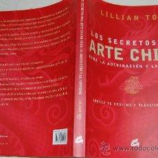 Libros de segunda mano: LOS SECRETOS DEL ARTE CHINO PARA LA ADIVINACIÓN Y LA FORTUNA LILLIAN TOO RM21860. Lote 30674214