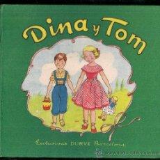 Libros de segunda mano: DINA Y TOM, NARRACION INFANTIL CON SORPRESAS Y RECORTABLES / C. DEL VALLE, DIB. P. ANTON, . Lote 30739793