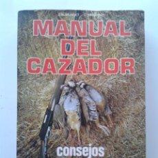 Libros de segunda mano: MANUAL DEL CAZADOR - CONSEJOS, NORMAS PRACTICAS, LEGISLACION - J. M. MUNDET - ED. DE VECCHI - CAZA. Lote 100216428
