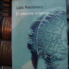 Libros de segunda mano: EL PECADO ORIGINAL (LUIS RACIONERO). Lote 31034473