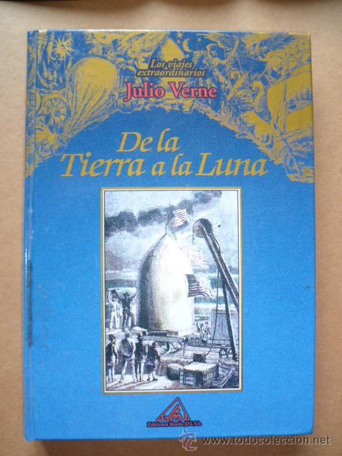 JULIO VERNE / DE LA TIERRA A LA LUNA, 2001, (VÉR FOTOS). (Libros de Segunda Mano - Literatura Infantil y Juvenil - Otros)