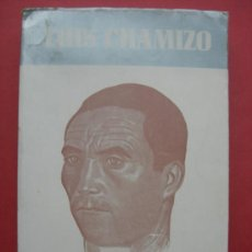 Libros de segunda mano: LUIS CHAMIZO - OBRAS COMPLETAS. Lote 30913670