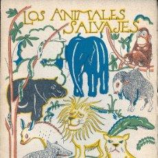 Libros de segunda mano: ANONIMO. LOS ANIMALES SALVAJES. 3ª ED. MADRID, ESPASA-CALPE, 1941. LIBROS D ELA NATURALEZA. Lote 30915389