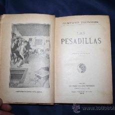 Libros de segunda mano: 1517- 'LAS PESADILLAS' POR GUSTAVO TOUDOUZA - VERSION CASTELLANA - SATURNINO CALLEJA FDEZ. - MADRID. Lote 30922554