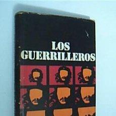 Libros de segunda mano: LOS GUERRILLEROS. LARTEGUY, JEAN. EDITORIAL MATEU. BARCELONA, 1969.. Lote 30940384