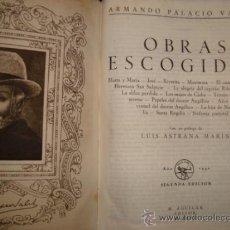 Libros de segunda mano: ARMANDO PALACIO VALDES. EDITORIAL AGUILAR. OBRAS ESCOGIDAS 1940.. Lote 30949355