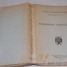 Libros de segunda mano: ALMANAQUE NÁUTICO, 1973. INSTITUTO Y OBSERVATORIO DE MARINA DE SAN FERNANDO (CÁDIZ) RM57221. Lote 31008570