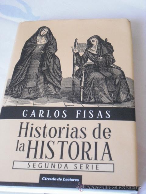 Libros de segunda mano: LIBROS - NOVELAS - HISTORIAS DE LA HISTORIA, libro I y II, de Carlos Fisas - Foto 2 - 31252561
