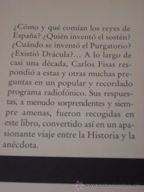 Libros de segunda mano: LIBROS - NOVELAS - HISTORIAS DE LA HISTORIA, libro I y II, de Carlos Fisas - Foto 4 - 31252561