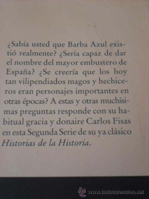 Libros de segunda mano: LIBROS - NOVELAS - HISTORIAS DE LA HISTORIA, libro I y II, de Carlos Fisas - Foto 3 - 31252561
