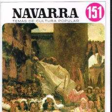 Libros de segunda mano: NAVARRA. NAVARRA Y CATALUÑA. TEMAS DE CULTURA POPULAR Nº 151. Lote 31039897