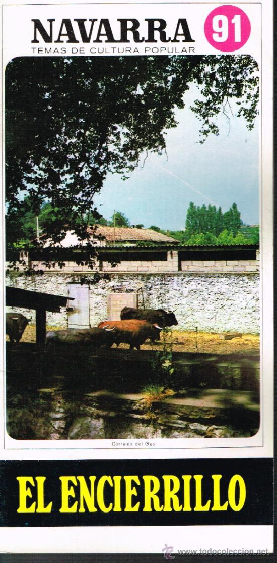 NAVARRA. EL ENCIERRILLO - TEMAS DE CULTURA POPULAR Nº 91 (Libros de Segunda Mano - Historia - Otros)
