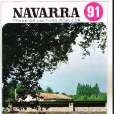 Libros de segunda mano: NAVARRA. EL ENCIERRILLO - TEMAS DE CULTURA POPULAR Nº 91. Lote 31039911
