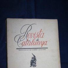 Libros de segunda mano: 0324- 'REVISTA DE CATALUNYA INSTITUCIO DE LES LLETRES CATALANES - 15 MAIG 1938 - VOL. XVII . Lote 31069584