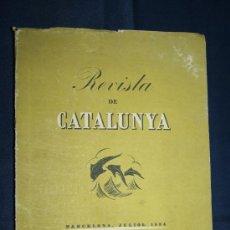 Libros de segunda mano: 0401-'REVISTA DE CATALUNYA SOTA EL PATROCINI DE LA GENERALITAT DE CATALUNYA' VOL XIV - ANY IX - Nº80. Lote 31069592