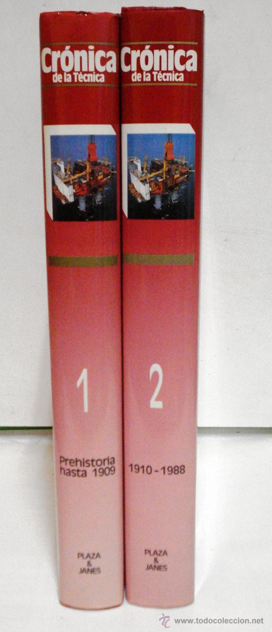 CRÓNICA DE LA TÉCNICA - 2 TOMOS - 1988 - PLAZA Y JANES - (Libros de Segunda Mano - Ciencias, Manuales y Oficios - Otros)