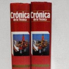 Libros de segunda mano: CRÓNICA DE LA TÉCNICA - 2 TOMOS - 1988 - PLAZA Y JANES - . Lote 31072419