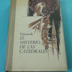 EL MISTERIO DE LAS CATEDRALES. FULCANELLI
