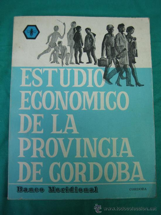 ESTUDIO ECONOMICO DE LA PROVINCIA DE CORDOBA (Libros de Segunda Mano - Pensamiento - Otros)