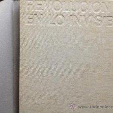 Libros de segunda mano: REVOLUCION EN LO INVISIBLE. Lote 31180512