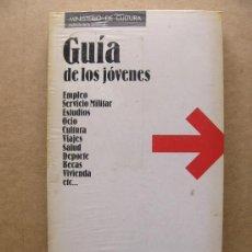 Libros de segunda mano: LIBRO GUIA DE LOS JOVENES - EMPLEO ESTUDIOS OCIO CULTURA VIAJES SALUD DEPORTE BECAS VIVIENDA. Lote 31189023