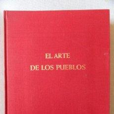Libros de segunda mano: EL ARTE DE LOS PUEBLOS - ESTEPAS EUROASIATICAS, POR K. JETTMAR. Lote 31208993