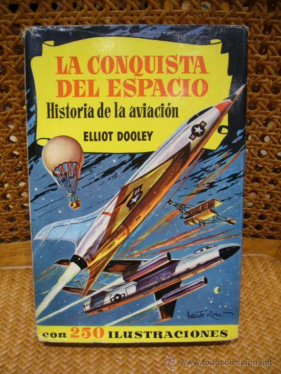LA CONQUISTA DEL ESPACIO. BRUGUERA 1.963 (Libros de Segunda Mano - Literatura Infantil y Juvenil - Otros)