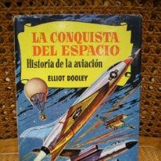 Libros de segunda mano: LA CONQUISTA DEL ESPACIO. BRUGUERA 1.963. Lote 31242698