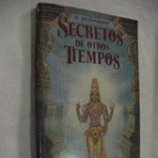 Libros de segunda mano: SECRETOS DE OTROS TIEMPOS . Lote 31257647