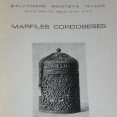 Libros de segunda mano: MARFILES CORDOBESES.. Lote 31260917