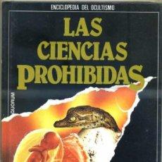 Libros de segunda mano: LAS CIENCIAS PROHIBIDAS: ULTIMAS CLAVES DE LA PARAPSICOLOGIA (QUORUM 1987). Lote 31277592