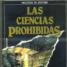 Libros de segunda mano: LAS CIENCIAS PROHIBIDAS: INAGOTABLES ENIGMAS DEL PASADO (QUORUM 1987). Lote 31277633