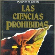 Libros de segunda mano: LAS CIENCIAS PROHIBIDAS: INICIACIÓN AL ESPIRITISMO (QUORUM 1987). Lote 31277644