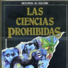Libros de segunda mano: LAS CIENCIAS PROHIBIDAS: LAS SOMBRAS, SUEÑOS, HIPNOSIS Y SUGESTIÓN (QUORUM 1987). Lote 31277723