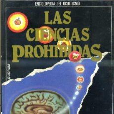Libros de segunda mano: LAS CIENCIAS PROHIBIDAS: MAGIA, LOS PODERES SECRETOS (QUORUM 1987). Lote 31277737