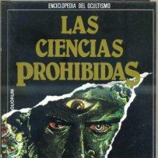 Libros de segunda mano: LAS CIENCIAS PROHIBIDAS: PODERES OCULTOS Y MISTERIOS DE LA MENTE (QUORUM 1987). Lote 31277763