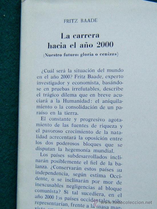 Libros de segunda mano: LA CARRERA HACIA EL AÑO 2000 - NUESTRO FUTURO: GLORIA O CENIZAS - FRITZ BAADE - 1963 -1ª EDICION ESP - Foto 3 - 31280931