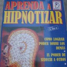 Libros de segunda mano: APRENDA A HIPNOTIZAR - COLECCIÓN CIENCIAS OCULTAS - GRUPO AURA - ESPAÑA - 2003. Lote 31308885