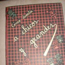Libros de segunda mano: COMO DIVERTIR A CHICOS Y GRANDES - EMECE - ARGENTINA - 1951 - EJEMPLAR UNICO!!. Lote 31328320