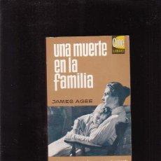 Libros de segunda mano: UNA MUERTE EN LA FAMILIA / AUTOR: JAMES AGEE ( CINE LIBRO ) -EDITA : BRUGUERA, S.A. 1965. Lote 31353229
