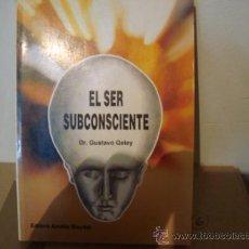 Libros de segunda mano: EL SER SUBCONSCIENTE. Lote 31384537