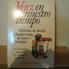 Libros de segunda mano: VEJEZ EN NUESTRO TIEMPO, CIRCULO DE LECTORES. Lote 32360816