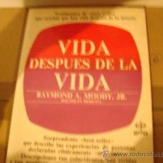 Libros de segunda mano: LA VIDA DESPUES DE LA VIDA. RAYMOND. NUEVOS TEMAS 1991.. Lote 32360853