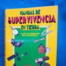 Libros de segunda mano: MANUAL DE SUPERVIVENCIA EN TIERRA. EL ARTE DE SOBREVIVIR EN LA NATURALEZA - FRANK CRAIGHEAD - 1995. Lote 31385892