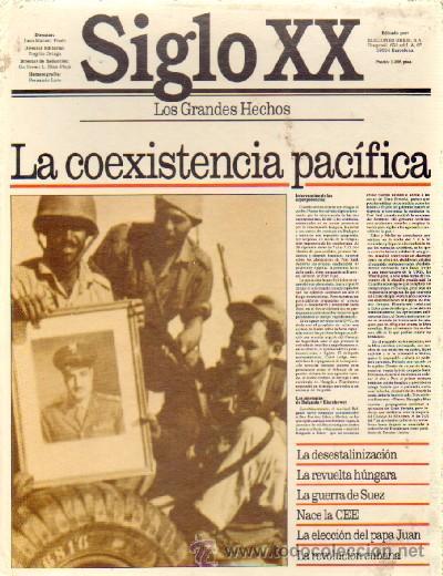 Siglo xx los grandes hechos la coexistencia pac comprar en todocoleccion 31388114 - Libreria segunda mano online ...