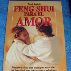 Libros de segunda mano: - FENG SHUI PARA EL AMOR SARAH BARTLETT ED. ROBIN BOOK 1.998. Lote 31444650