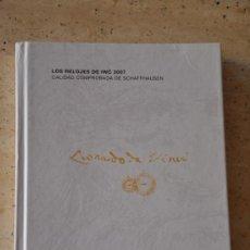 Libros de segunda mano: CATALOGO DE RELOJES IWC DE 2007 CON TARIFA DE PRECIOS ADICIONAL. Lote 31451449