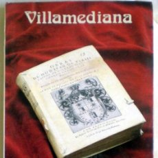 Libros de segunda mano: VILLAMEDIANA;CAROLINA-DAFNE ALONSO;AYUNT.VALLADOLID 1ª EDICIÓN 1984. Lote 31453065