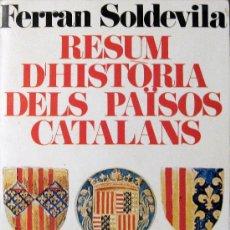 Libros de segunda mano: FERRAN SOLDEVILA. HISTÒRIA DELS PAÏSOS CATALANS. Lote 31548977